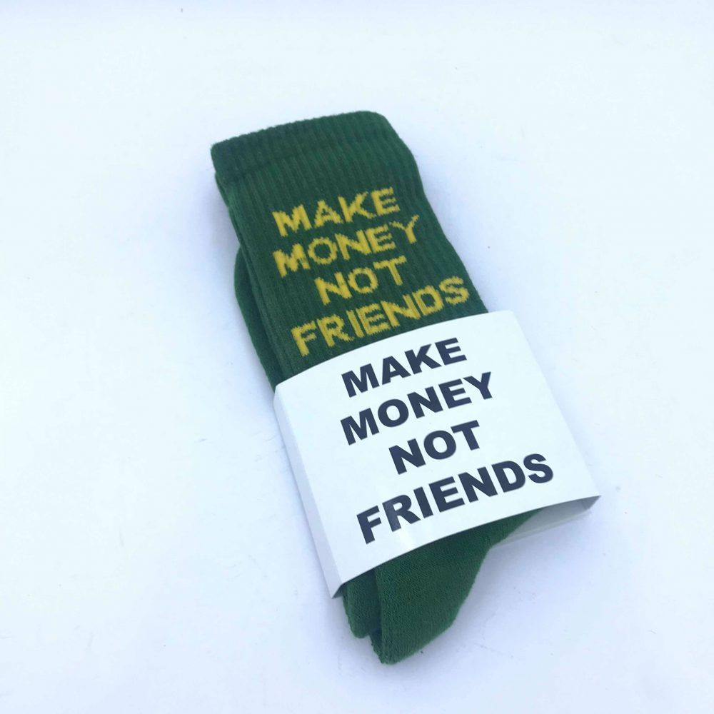 MAKE MONEY NOT FRIENDS SOCK VERDE SCURO